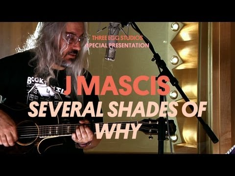 J Mascis - Several Shades of Why - Three Egg Studios