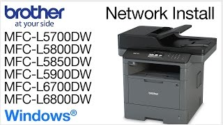 02. Installing MFCL5800DW or MFCL6700DW on a wired network - Windows® Version