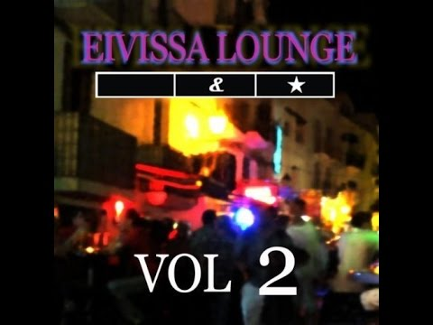 Schwarz & Funk - Eivissa Lounge Vol. 2 (Full Album)