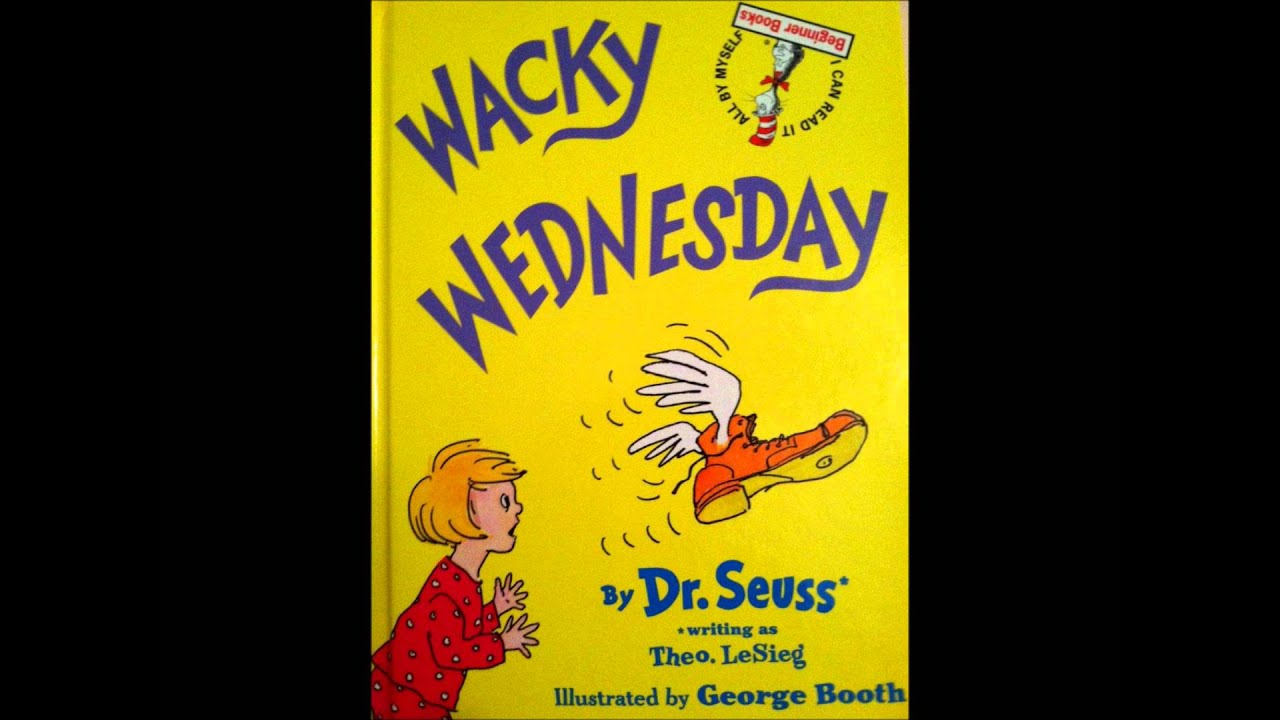 Wacky Wednesday Dr. Seuss Wacky Wednesday