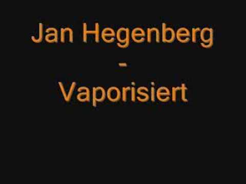 Jan Hegenberg - Vaporisiert