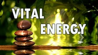 Vital Energy: Meditation Music for Depression, Anxiety and Chakra Balancing