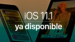 iOS 11.1 ya disponible para TODOS