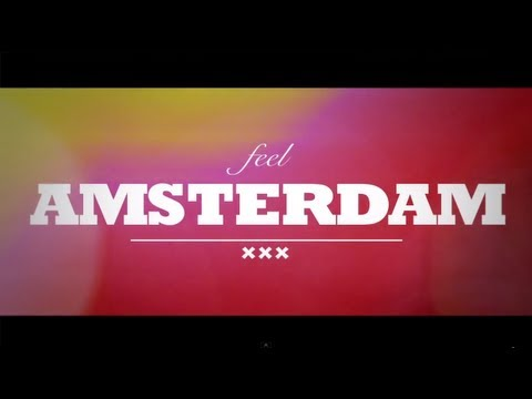 Amsterdam City Tours: #FeelAmsterdam