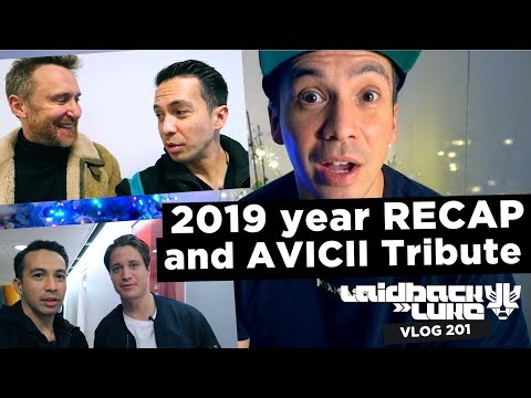 2019 Year RECAP and AVICII Tribute