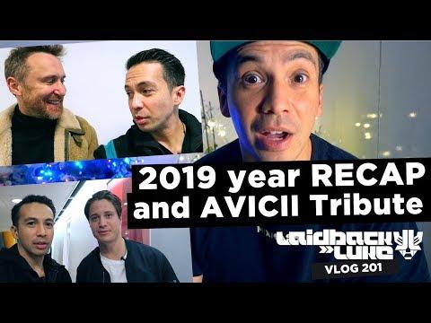 2019 Year RECAP and AVICII Tribute
