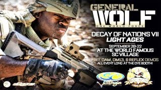 WOLF Generals Decay of Nations in L.A.!!!