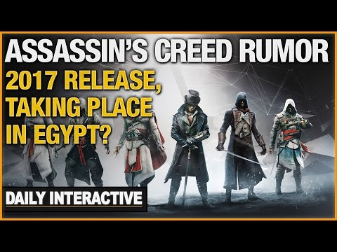 Assassins Creed Rumors: 2017 Release and Taking Place In Egypt