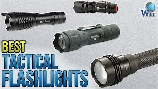 10 Best Tactical Flashlights 2018