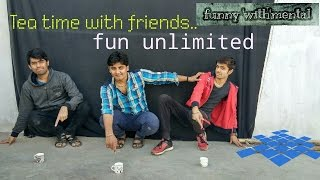 Funny'with'mentL-Tea time with friends