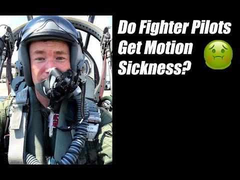 Do Fighter Pilots Get Motion Sickness?