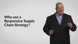 Responsive Supply Chain Strategy: L6