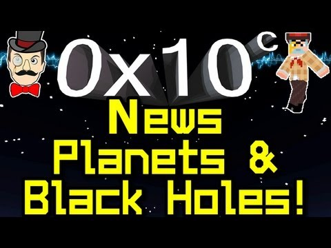 0x10c - News PLANETS , Release Soon & Black Holes !