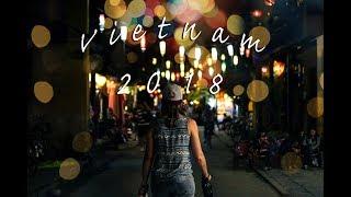 Vietnam 2018 || DJI Spark || Sony A77ii || GoPro 5 || Cinematic Travel video