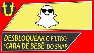 """Snapchat - Aprenda a DESBLOQUEAR o filtro """"CARA DE BEBÊ"""""""