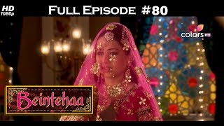 Beintehaa - Full Episode 80 - With English Subtitles