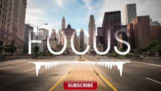 FOCUS | Hard Beat Trap | Sick Instrumental | Prod by DAVIAND