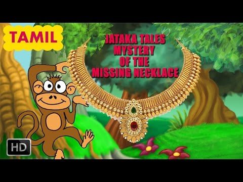 Jatakatales - Tamil Short Stories For Children - Mystery  Of The Missing Necklace - Animated Cartoon video