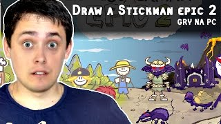 DRAW A STICKMAN EPIC 2 PO POLSKU | GRY NA PC
