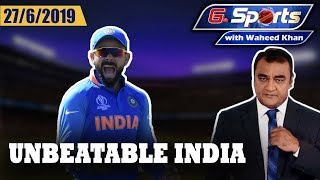 Unbeatable India: Indian Juggernaut rolls on | G Sports with Waheed Khan 27th June 2019