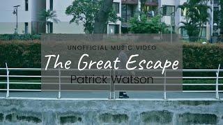 Patrick Watson The Great Escape Unofficial Audio