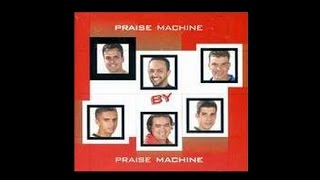 Praise Machine | CD Praise Machine By  Praise Machine 2000 (Album Completo)