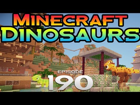 Minecraft Dinosaurs Episode 190 The Park is Changing