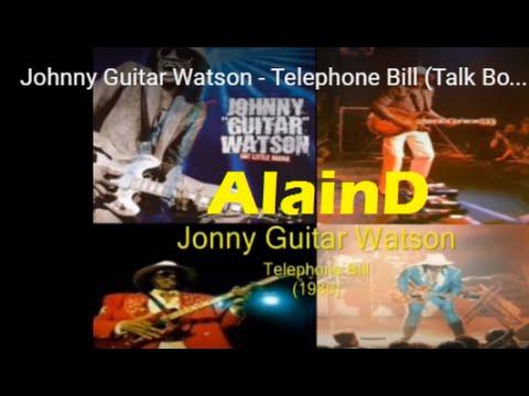 Johnny Guitar Watson - Telephone Bill (Talk Box)