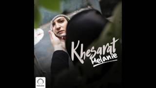 "Melanie - ""Khesarat"" OFFICIAL AUDIO"