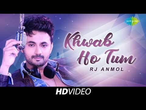 Khwab Ho Tum | Cover | RJ Anmol | Music Video