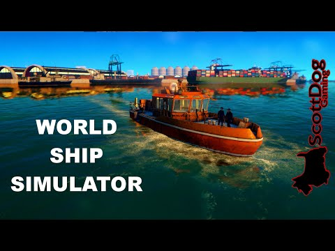 Let's Try World Ship Simulator Game Play ScottDogGaming HD