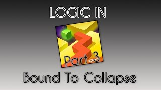 Logic in Dancing Line: Part 3 - Bound To Collapse