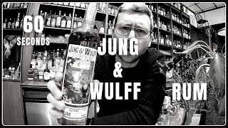 Rum Review- Jung & Wulff Guyana- 60 seconds