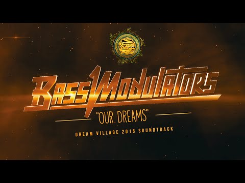 Bass Modulators - Our Dreams