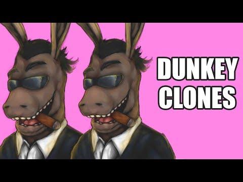 Dunkey Clones