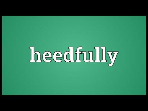 Header of heedfully