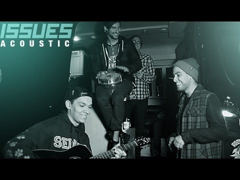 Issues - The Worst of Them (Official Live Acoustic Video)
