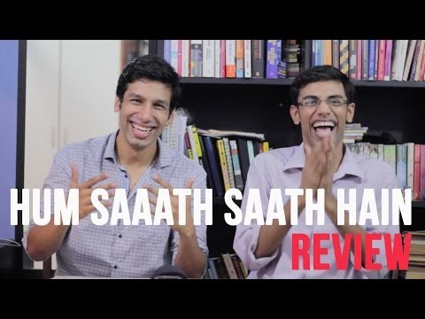 MOST VALUES EVER - Hum Saath Saath Hain Review