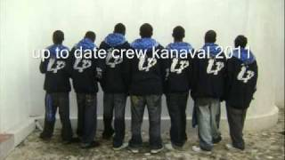 Up To Date Crew Kanaval 2011