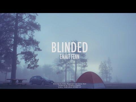 Emmit Fenn - Blinded