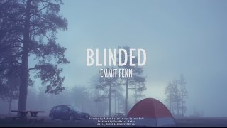 Emmit Fenn Blinded
