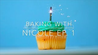 Baking with Nicole: Cupcakes