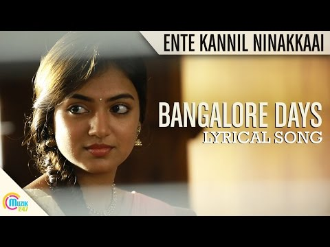 Ente Kannil Ninakkaai- Bangalore Days| Fahad Faasil| Nazriya Nazim| Full Song Hd Lyrical Audio video