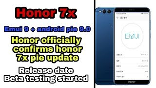 Honor 7x android pie update confirm | officially confirmed | Emui 9
