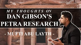 Video: Can Dan Gibson prove Early Muslims prayed to Petra, Jordan and not Mecca? - Abu Layth