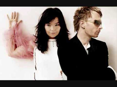 Thom Yorke With Bjork - I ve Seen It All