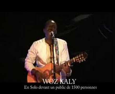 WOZ KALY du Sénégal en solo.