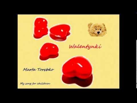 Marta Torebko Walentynki / Piosenki Dla Dzieci