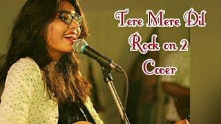 Tere Mere Dil - Rock On 2 [Guitar Cover]  Farhan Akhtar & Shraddha Kapoor   Shankar Ehsaan Loy
