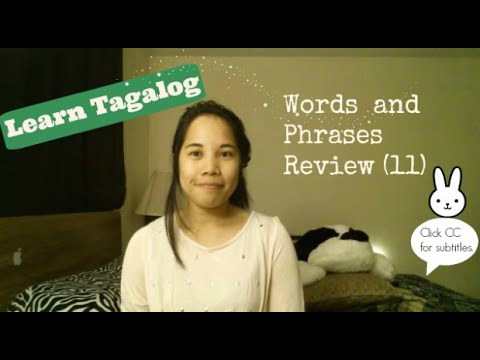 Learn Tagalog: Words and Phrases Review (11)